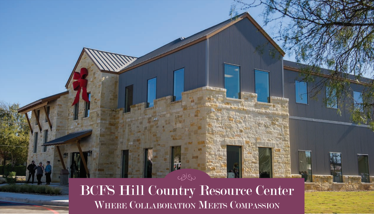 Bcfs Hill Country Resource Center Where Collaboration